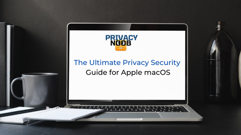 The Ultimate Privacy and Security Guide for Apple macOS