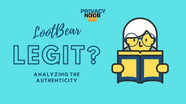 Is LootBear Legit? Analyzing the Authenticity of LootBear